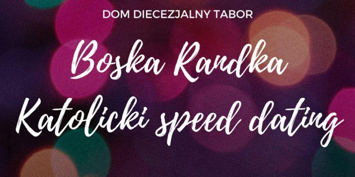 Boska Randka. Katolicki speed dating.