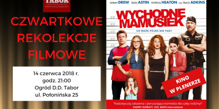 Czwartkowe Rekolekcje Filmowe: Wychodne Mamusiek 14/06/18 21:00