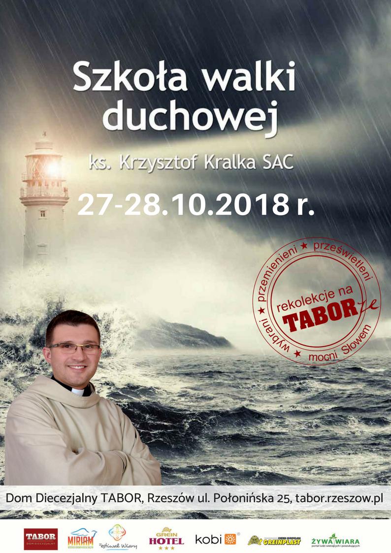 """Rekolekcje """"Szkoła walki duchowej"""" ks. Krzysztof Kralka SAC"""