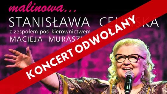 """""""Malinowa"""" Stanisława Celińska // KONCERT ODWOŁANY"""