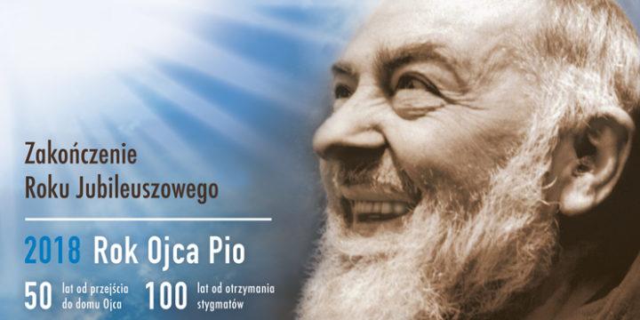 Zakończenie Roku Jubileuszowego o.Pio w Terliczce! | 8-9 grudnia