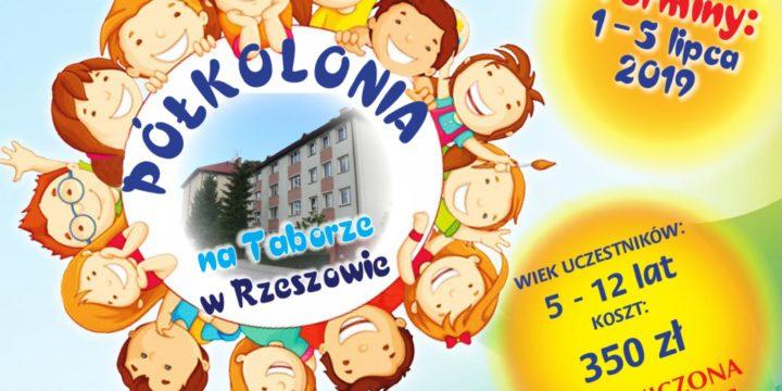 Półkolonia na Taborze! 1-5 lipca 2019 r.