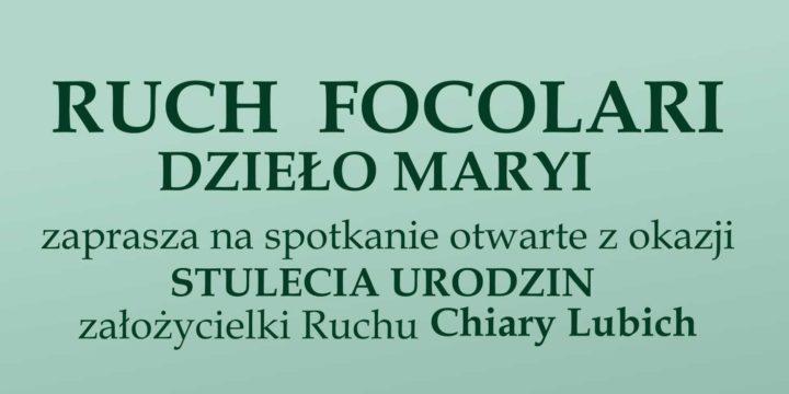 Spotkanie Ruchu FOCOLARI  Dzieło Maryi