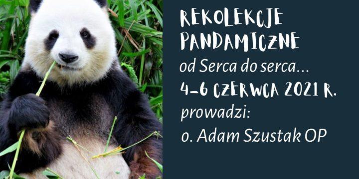 Rekolekcje PANDAmiczne