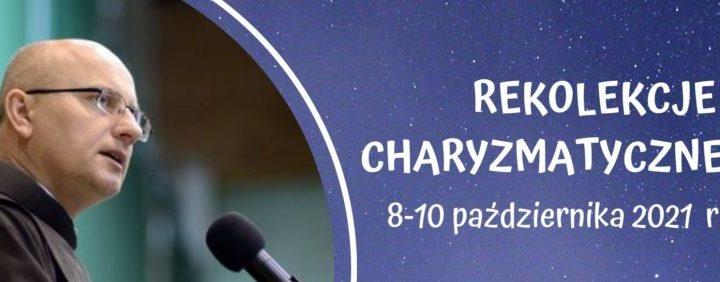 Rekolekcje charyzmatyczne (ojciec Józef Witko OFM i Witek Wilk.) -> transmisja na żywo